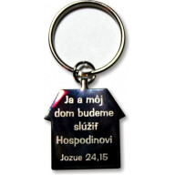 Kľúčenka kovová - Domček (Jozue 24,15)