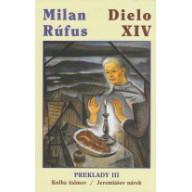 Milan Rúfus - dielo XIV.