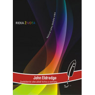 DVD - John Eldredge (Rieka Života)