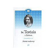 Sv. Terézia zLisieux 4. Posledné rozhovory.