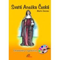 Svatá Anežka Česká - omalovánky s vyprávěním