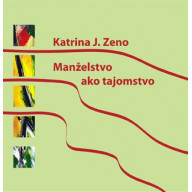 DVD - Manželstvo ako tajomstvo (Katrina J. Zeno)