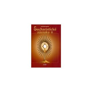 Eucharistické zázraky I.