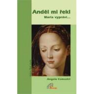 Anděl mi řekl - Maria vypráví... - akcia