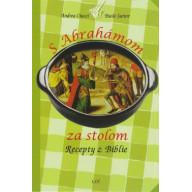 S Abrahámom za stolom Recepty z Biblie