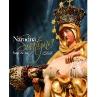 Národná Svätyňa Šaštín - Stráže