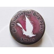 Odznak - Be Active In Holy Spirit, 3,7cm tmavý