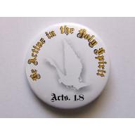 Odznak - Be Active In Holy Spirit, 3,7cm biely